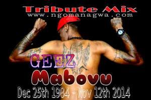 Geez Mabovu Tribute Mix